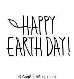 lettering, vrolijke , hand, dag, aarde